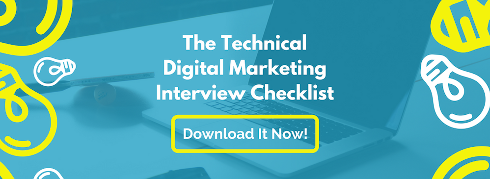 The Technical Digital Marketing Interview Checklist